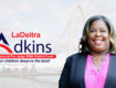 LaDeitra Adkins For Judge District 304